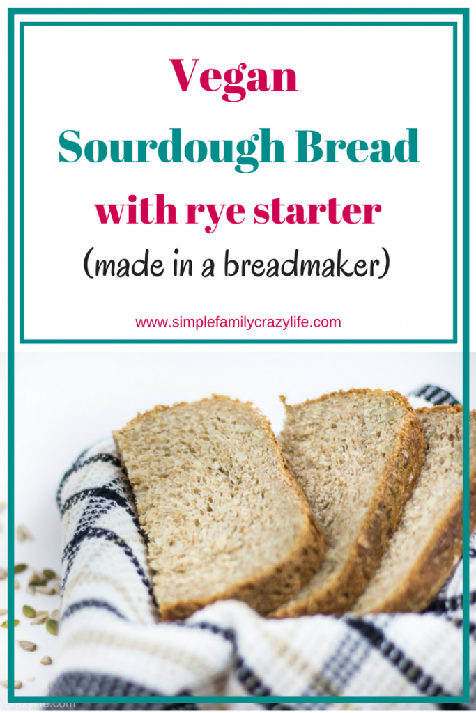 Best Vegan Sourdough Bread with the rye starter in Breadmaker