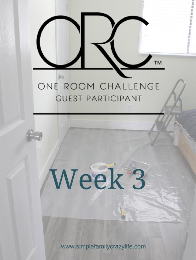 one room challenge master bedroom week 3