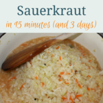 Sauerkraut – Best When Home-made