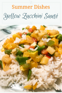 Easy Summer Recipes – Yellow Zucchini Sauté with Rice