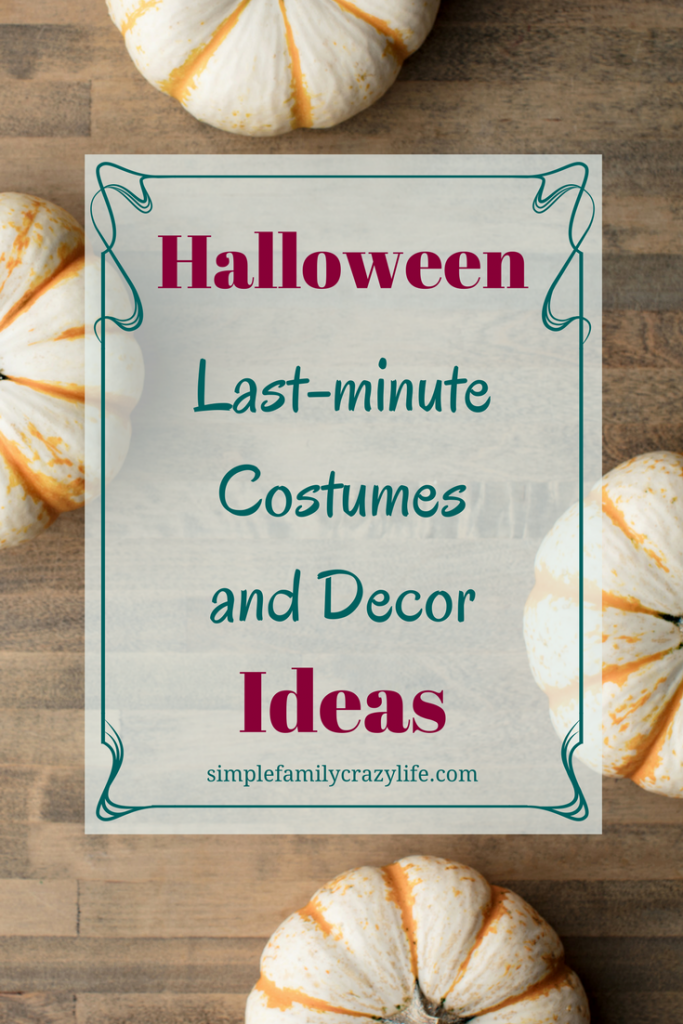 Halloween Last Minute costumes and decor Ideas - Family celebrations and decoration