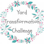 Yard Transformation Challenge Spring 2018 – Week 3