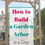 How to Build a Garden Arbor – YTC Spring 2018